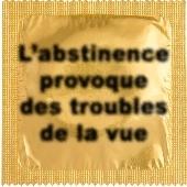 1 X préservatif L'abstinence provoque des troubles..